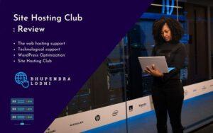 Site Hosting Club Review